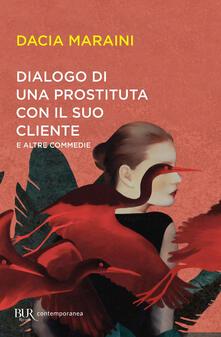 Radiosenisenews.it Dialogo di una prostituta con un suo cliente e altre commedie Image