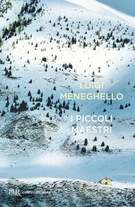 Libro I piccoli maestri Luigi Meneghello