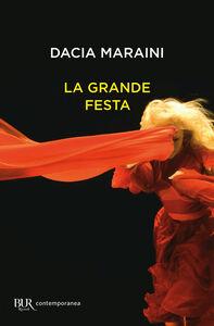 Libro La grande festa Dacia Maraini