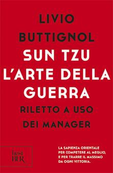 Sun Tzu. Larte della guerra. Riletto a uso dei manager.pdf