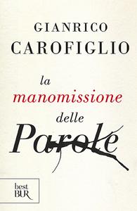 Libro La manomissione delle parole Gianrico Carofiglio