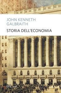 Libro Storia dell'economia John K. Galbraith