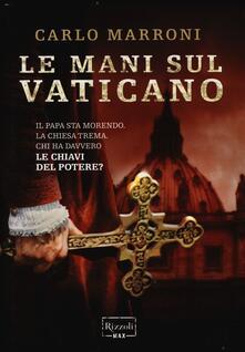 Antondemarirreguera.es Le mani sul Vaticano Image