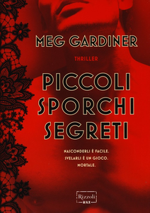 Libro Piccoli sporchi segreti Meg Gardiner