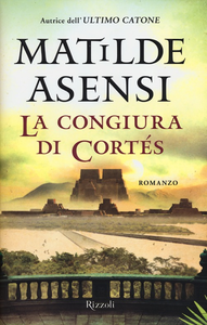 Libro La congiura di Cortés Matilde Asensi