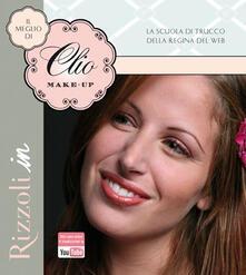 Il meglio di Clio Make-up - Clio Zammatteo - copertina