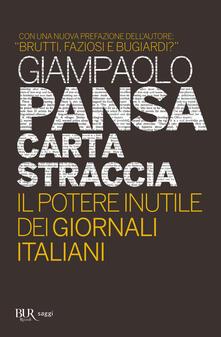 Filmarelalterita.it Carta straccia. Il potere inutile dei giornalisti italiani Image