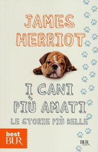 Libro I cani più amati. Le storie più belle James Herriot