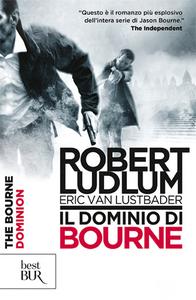 Libro Il dominio di Bourne Robert Ludlum , Eric Van Lustbader