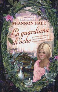 Libro La guardiana di oche Shannon Hale