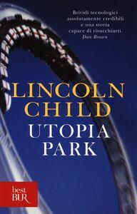 Libro Utopia Park Lincoln Child