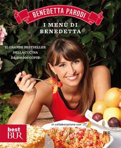 Libro I menù di Benedetta Benedetta Parodi