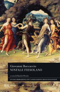 Foto Cover di Ninfale fiesolano, Libro di Giovanni Boccaccio, edito da BUR Biblioteca Univ. Rizzoli