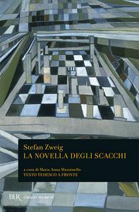 Libro La novella degli scacchi. Testo tedesco a fronte Stefan Zweig