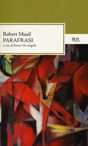 Libro Parafrasi. Testo tedesco a fronte Robert Musil