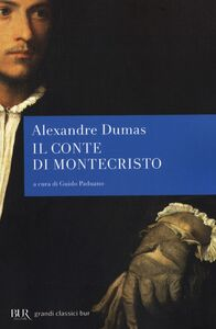 Foto Cover di Il conte di Montecristo, Libro di Alexandre Dumas, edito da BUR Biblioteca Univ. Rizzoli
