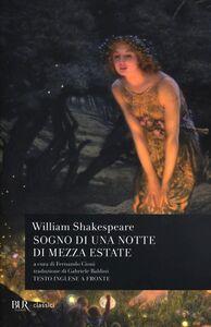 Foto Cover di Sogno di una notte di mezza estate. Testo inglese a fronte, Libro di William Shakespeare, edito da BUR Biblioteca Univ. Rizzoli