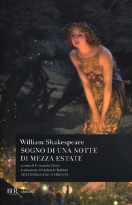 Libro Sogno di una notte di mezza estate. Testo inglese a fronte William Shakespeare