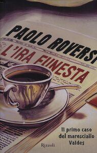 Libro L' ira funesta. Il primo caso del maresciallo Valdes Paolo Roversi