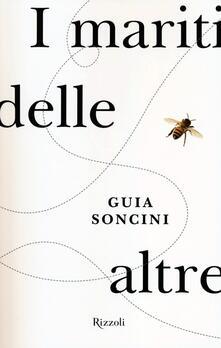 I mariti delle altre - Guia Soncini - copertina
