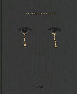 Foto Cover di Francesco Vezzoli, Libro di  edito da Rizzoli