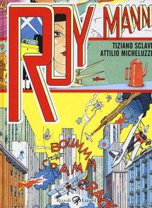 Libro Roy Mann Tiziano Sclavi , Attilio Micheluzzi