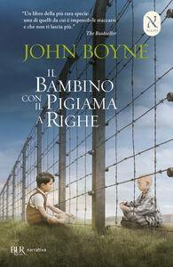 Libro Il bambino con il pigiama a righe John Boyne