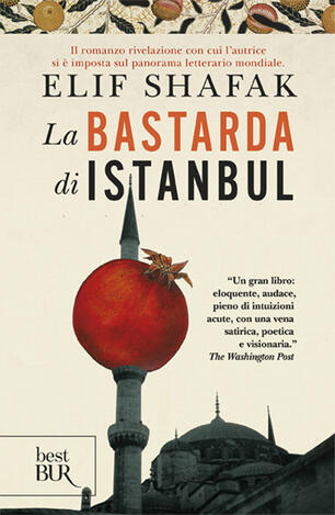La Bastarda Di Istanbul Elif Shafak Libro Bur Biblioteca Univ