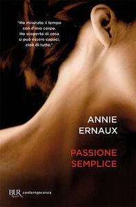 Libro Passione semplice Annie Ernaux