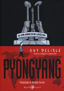 Foto Cover di Pyongyang, Libro di Guy Delisle, edito da Rizzoli Lizard