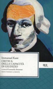 Foto Cover di Critica della capacità di giudizio, Libro di Immanuel Kant, edito da BUR Biblioteca Univ. Rizzoli