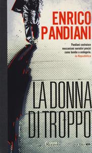 Libro La donna di troppo Enrico Pandiani