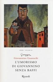L' umorismo di Giovannino senza baffi. Opere. Vol. 3