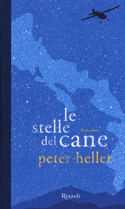 Libro Le stelle del cane Peter Heller