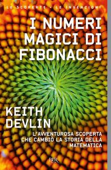 Listadelpopolo.it I numeri magici di Fibonacci. L'avventurosa scoperta che cambiò la storia della matematica Image