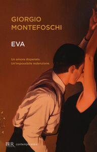 Libro Eva Giorgio Montefoschi