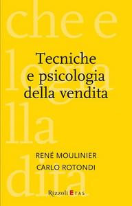 Libro Tecniche e psicologia della vendita René Moulinier , Carlo Rotondi