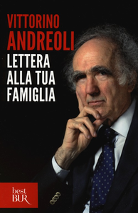 Libro Lettera alla tua famiglia Vittorino Andreoli