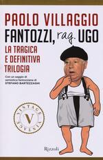 Fantozzi, Rag. Ugo. La tragica e definitiva trilogia