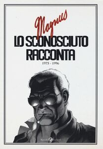 Libro Lo sconosciuto racconta. 1975-1996 Magnus