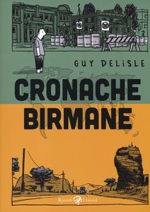 Libro Cronache birmane Guy Delisle