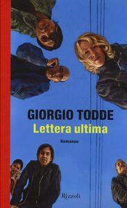 Foto Cover di Lettera ultima, Libro di Giorgio Todde, edito da Rizzoli