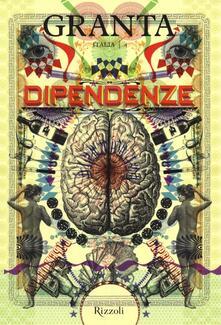 Grandtoureventi.it Granta Italia. Vol. 4: Dipendenze. Image