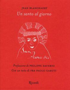 Foto Cover di Un santo al giorno, Libro di Jean Blanchaert, edito da Rizzoli