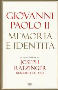 Foto Cover di Memoria e identità, Libro di Giovanni Paolo II, edito da BUR Biblioteca Univ. Rizzoli