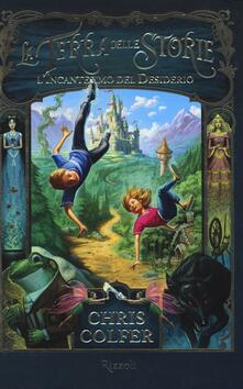 L incantesimo del desiderio. La terra delle storie. Vol. 1.pdf