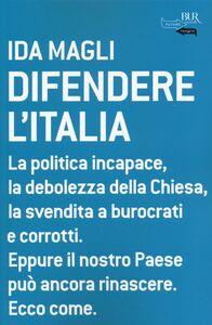 Libro Difendere l'Italia Ida Magli