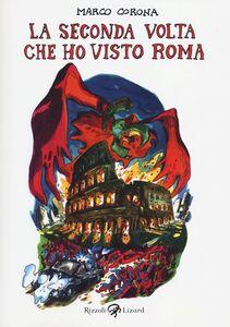 Libro La seconda volta che ho visto Roma Marco Corona