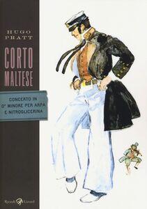 Libro Corto Maltese. Concerto in ó minore per arpa e nitroglicerina Hugo Pratt
