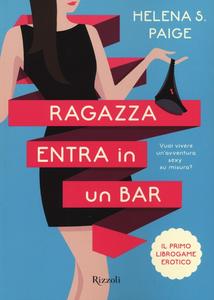 Libro Ragazza entra in un bar Helena S. Paige